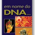Em Nome do DNA R$30,00
