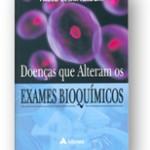 Doenças que Alteram Exames Bioquímicos R$ 100,00